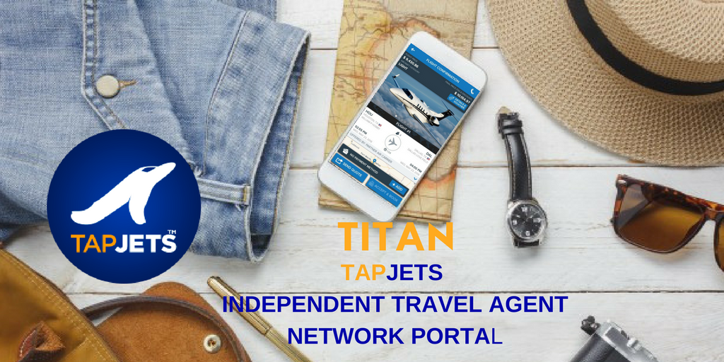 TapJets News: Introducing TapJets Independent Travel Agent